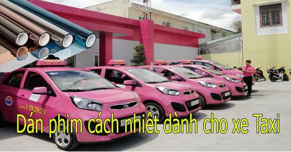 Dán phim cách nhiêt dành cho xe Taxi giá rẻ
