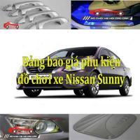 Bảng báo giá phụ kiện, đồ chơi xe Nissan Sunny 201...