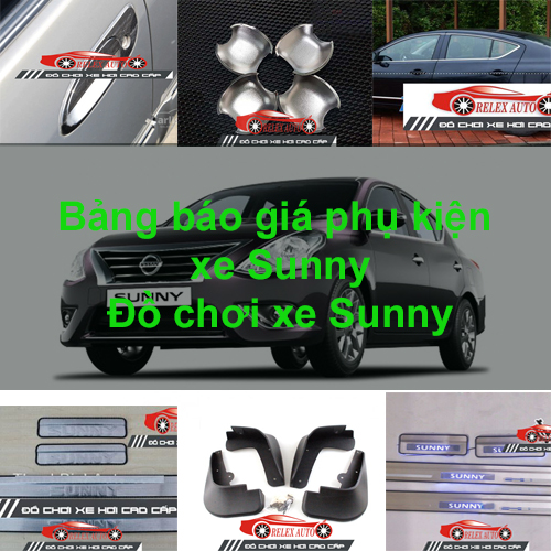 Báo giá phụ kiện, Đồ chơi Xe Nissan SUNNY 2015, 20...