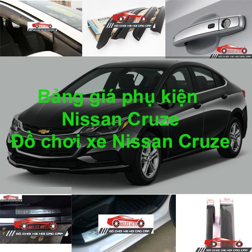Báo giá phụ kiện, Đồ chơi Xe Nissan  CRUZE  2015, ...