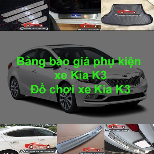 Báo giá phụ kiện, Đồ chơi Xe Kia K3 2015, 2016, 20...