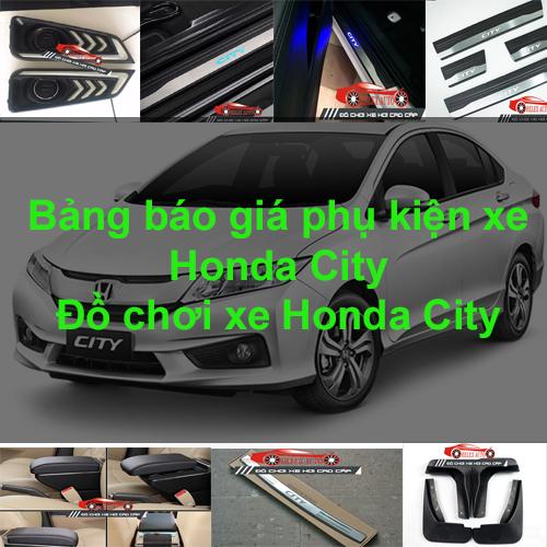 Báo giá phụ kiện, Đồ chơi Xe Honda City