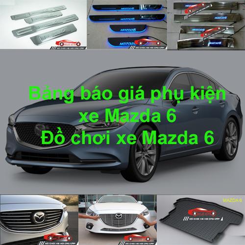 Báo giá phụ kiện, Đồ chơi Xe Mazda 6 2015, 2016, 2...