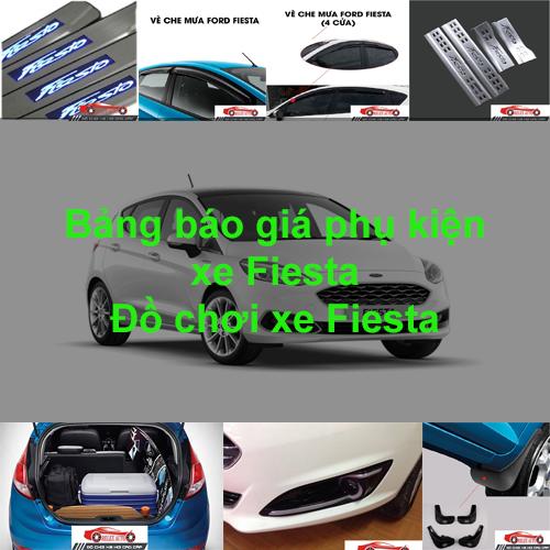 Báo giá phụ kiện, Đồ chơi Xe Ford Fiesta