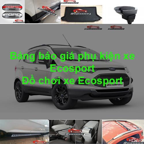 Báo giá phụ kiện, Đồ chơi Xe Ford Ecosport