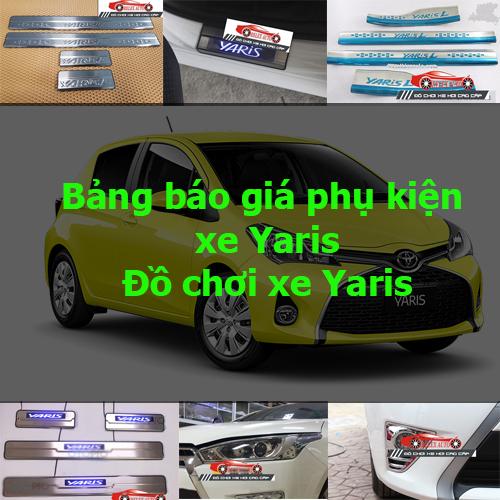 Báo giá phụ kiện, Đồ chơi Xe Toyota Yaris  2015, 2...