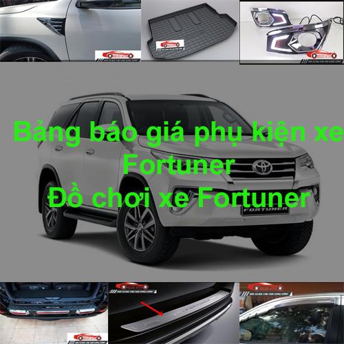 Báo giá phụ kiện, Đồ chơi Xe Toyota Fortuner  2015...